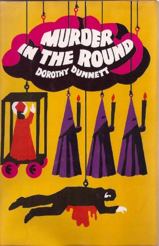 Murder in the Round: Dunnett, Dorothy