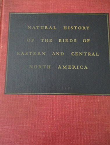 9780395076996: Natural History of American Birds of Eastern and Central North America