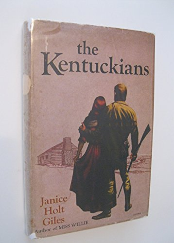 KENTUCKIANS (SIGNED BY AUTHOR): Giles, Janice Holt