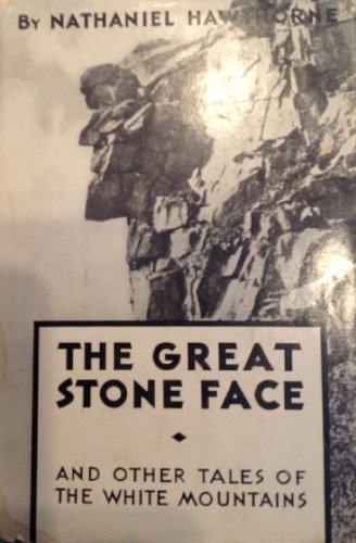Great Stone Face and Other Tales of: Hawthorne, Nathaniel