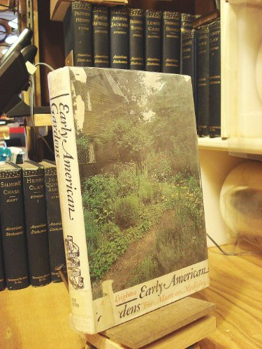 Early American Gardens: For Meate or Medicine: Smith, Isadore Leighton Luce