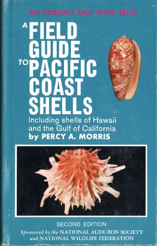 9780395080290: A Field Guide to Pacific Coast Shells, Including Shells of Hawaii and the Gulf of California (Peterson Field Guide)