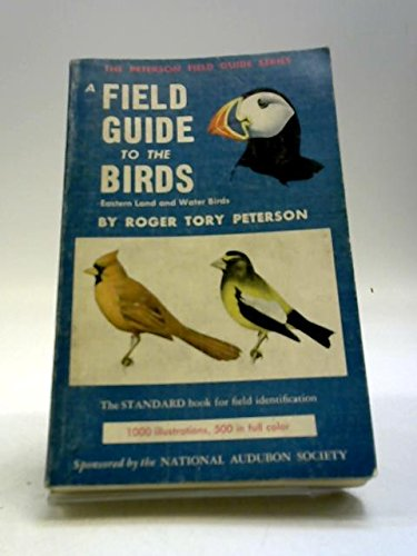 A Field Guide to Birds Giving Field: Peterson,Roger Tory