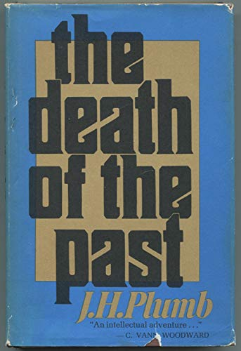 9780395081037: The Death of the Past
