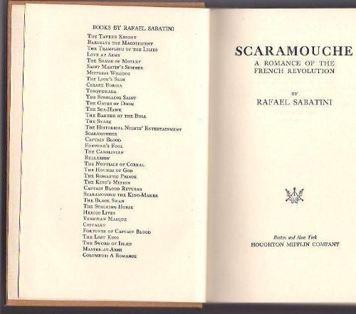 Scaramouche: A Romance of the French Revolution: Sabatini, Rafael