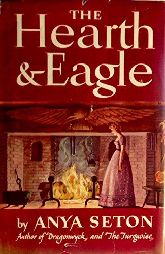 9780395081723: The Hearth & Eagle