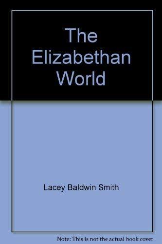 9780395081990: The Elizabethan World