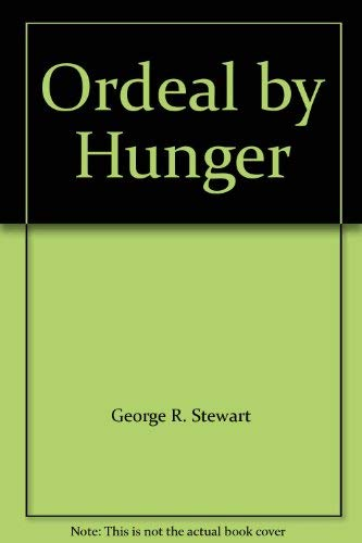 9780395082263: Ordeal by Hunger