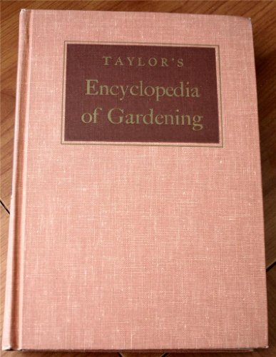 9780395082379: Taylor's Encyclopedia of Gardening: Horticulture and Landscape Design