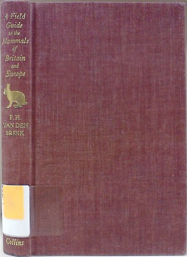 9780395082805: Field Guide to the Mammals of Britain and Europe