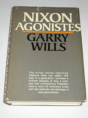 9780395083314: Nixon Agonistes: The Crisis of the Self-Made Man