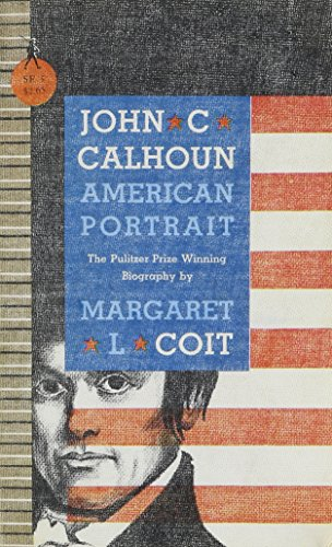 9780395083543: John C Calhoun American Portrait