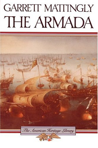 9780395083666: The Armada (The American Heritage Library)