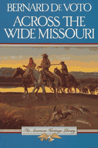 9780395083741: Across the Wide Missouri (American Heritage Library)