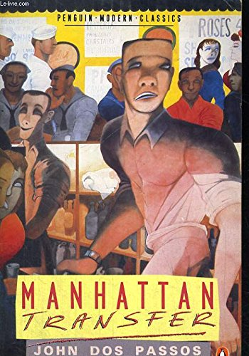 Manhattan Transfer: John Roderigo Dos