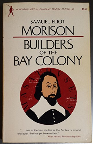 9780395083819: Builders of the Bay Colony