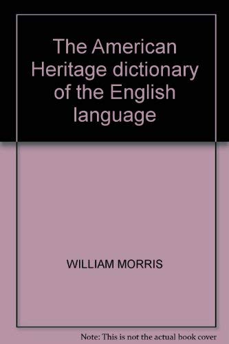 9780395090640: The American Heritage Dictionary of the English Language