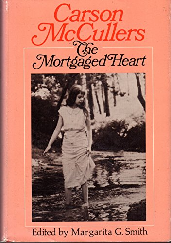 9780395109533: The mortgaged heart