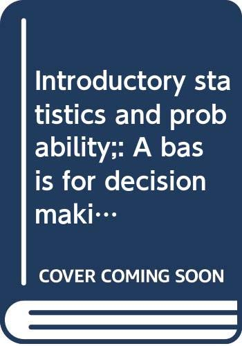 9780395110638: Introductory statistics and probability;: A basis for decision making