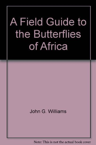 9780395110829: A Field Guide to the Butterflies of Africa