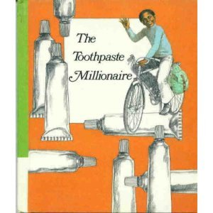 9780395111864: Weekly Reader Children's Book Club presents The toothpaste millionaire
