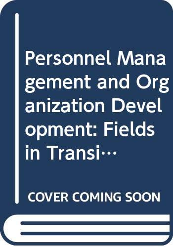 9780395120354: Personnel Management and Organization Development: Fields in Transition