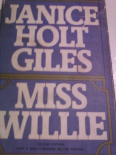 MISS WILLIE (SIGNED BY AUTHOR): Giles, Janice