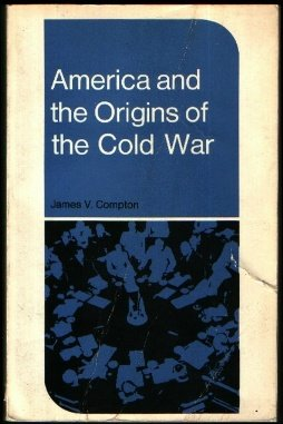 9780395120804: America and the Origins of the Cold War (New Perspectives in History)