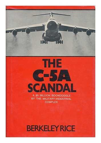 9780395121030: The C-5A Scandal: An Inside Story of the Military-Industrial Complex