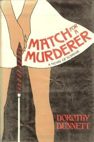 Match for a murderer (Midnight novel of suspense): Dunnett, Dorothy