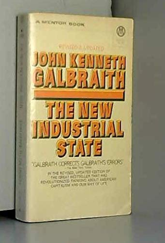 9780395124758: The New Industrial State