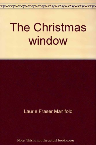 9780395125755: The Christmas window