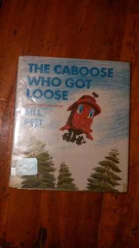 9780395125786: The caboose who got loose