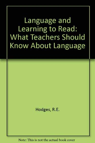 Language and Learning to Read: Richard E. Hodges and E. Hugh Rudorf