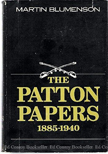 Patton Papers, 1885-1940, 2 Vol: Blumenson, Martin