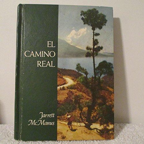 El camino real: Jarrett, Edith Moore