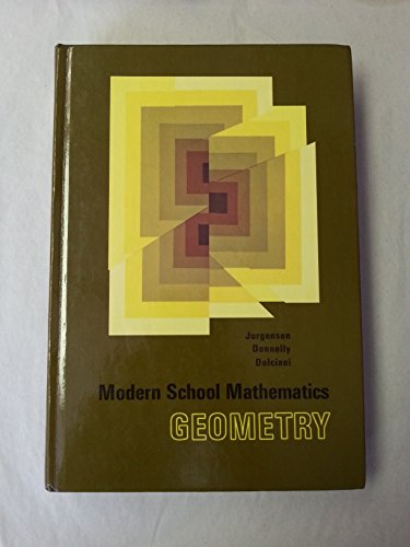 Modern School Mathematics Geometry: Ray C. Jergensen;