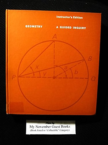 Geometry: A Guided Inquiry [Instructor's Edition]: G.D. Chakerian, Calvin D. Crabill, Sherman ...