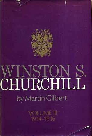 Winston S. Churchill, Vol. 3: The Challenge of War, 1914-1916