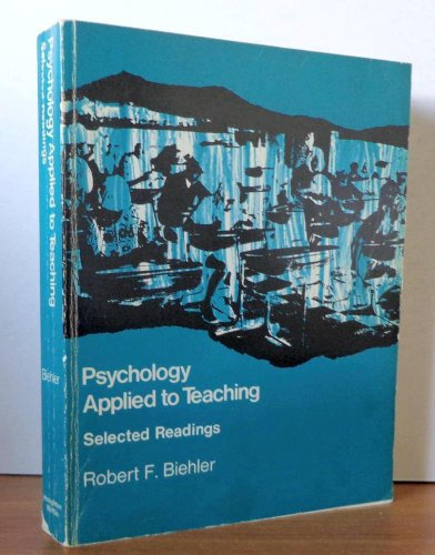 Psychology Applied to Teaching-Selected Readings: Robert Biehler