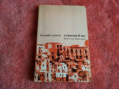 A ciascuno il suo. Edited by Iole: Sciascia, Leonardo: