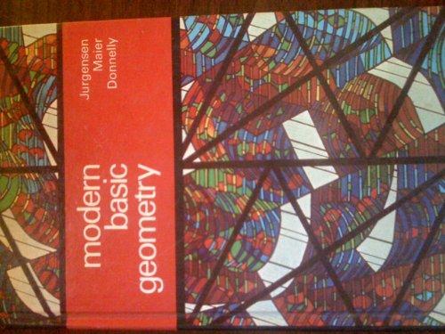 Modern Basic Geometry: Jurgensen, Ray C.,