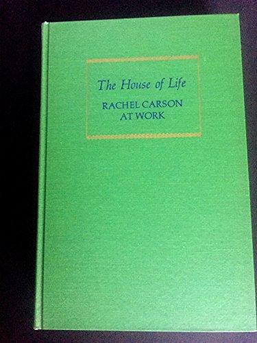 The House of Life: Rachel Carson at Work: Brooks, Paul
