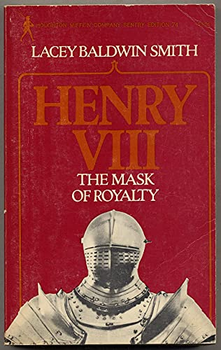 9780395136942: Henry VIII: The Mask of Royalty