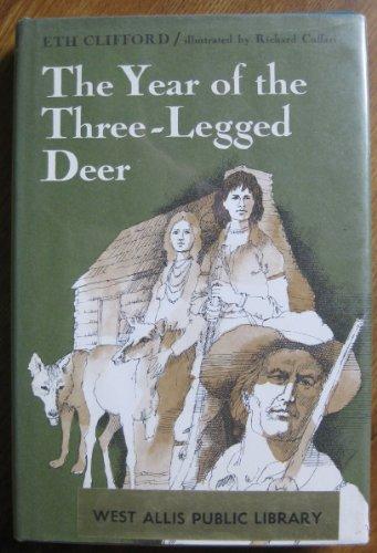 Year of the Three-Legged Deer.: CLIFFORD, Eth.