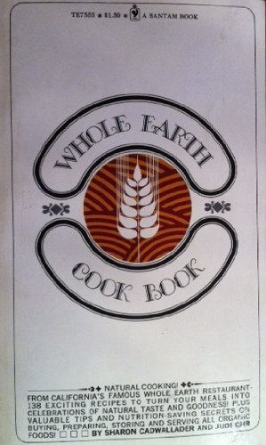 9780395137482: Whole Earth Cook Book: Access to Natural Cooking