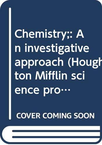 9780395138311: Chemistry;: An investigative approach (Houghton Mifflin science program)