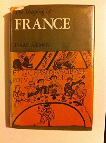 The Shaping of France: Isaac Asimov