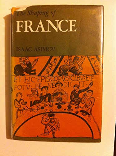 9780395138915: The shaping of France