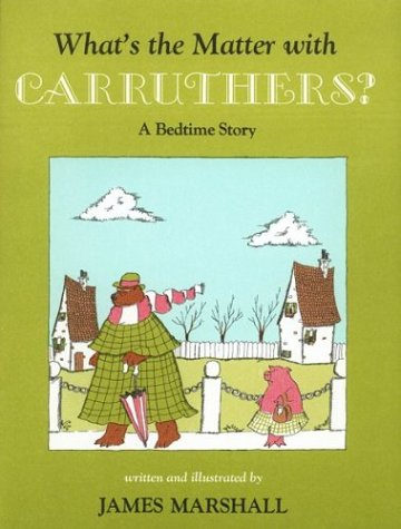 9780395138953: What's the Matter with Carruthers?
